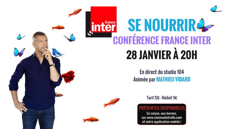 CONFÉRENCE FRANCE INTER: SE NOURRIR