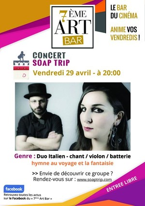 SOAP TRIP au 7�me Art Bar du Cin�ma du Tr�fle