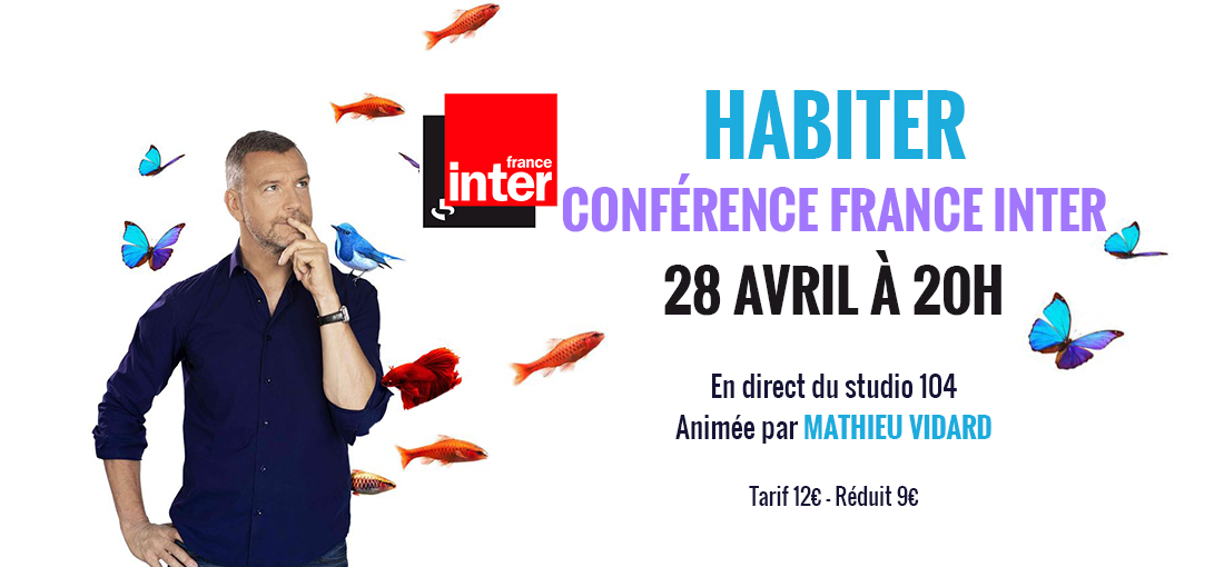 Photo du film Habiter - Conférence France Inter