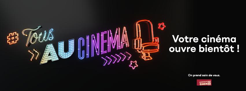 Votre cinéma rouvre bientôt
